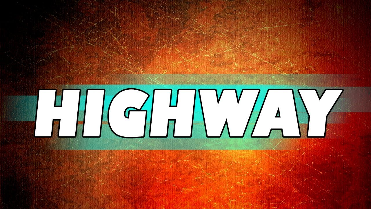 Embedded thumbnail for Highway